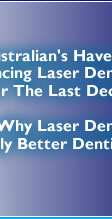 Information on Dental lasers for patients and dentists regarding teeth whitening, Er:YAG hard tissue, soft tissue and oral disinfection.